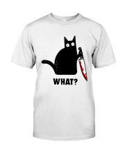 cat what Classic T-Shirt front