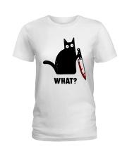 cat what Ladies T-Shirt thumbnail