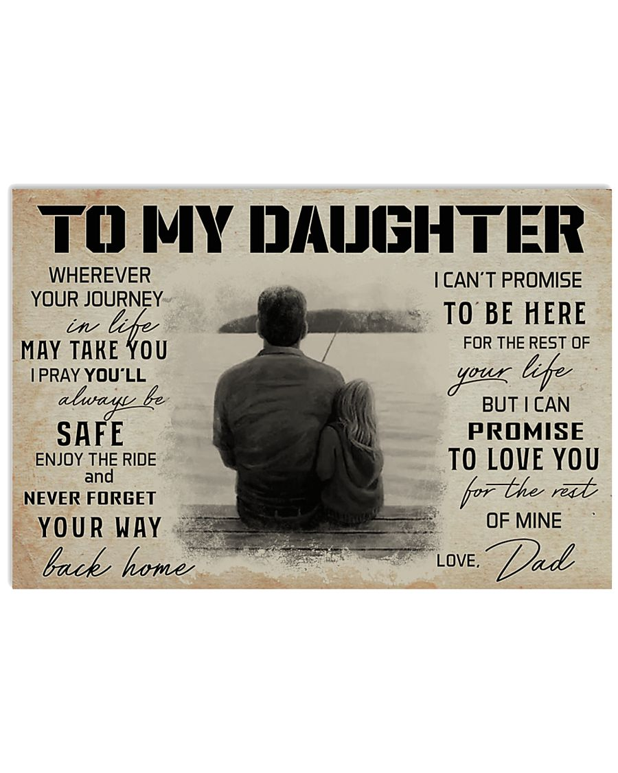 TO MY DAUGHTER WHEREVER YOUR JOURNEY - FISHING  17x11 Poster