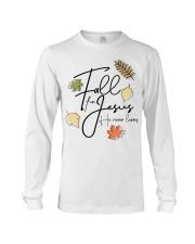 fall for jesus Long Sleeve Tee thumbnail