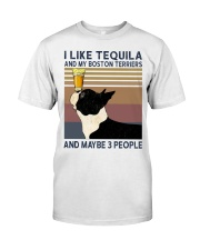 Tequila and Boston Terriers Classic T-Shirt front
