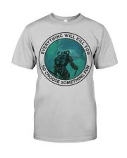 DIVER - CHOOSE SOMETHING FUN Classic T-Shirt front