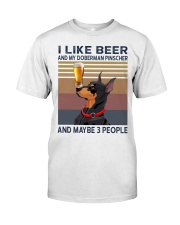 I like beer and my Doberman Pinscher Classic T-Shirt front