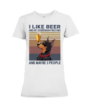 I like beer and my Doberman Pinscher Premium Fit Ladies Tee thumbnail