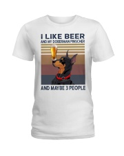 I like beer and my Doberman Pinscher Ladies T-Shirt thumbnail