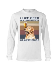 I like beer and Labrador Long Sleeve Tee thumbnail