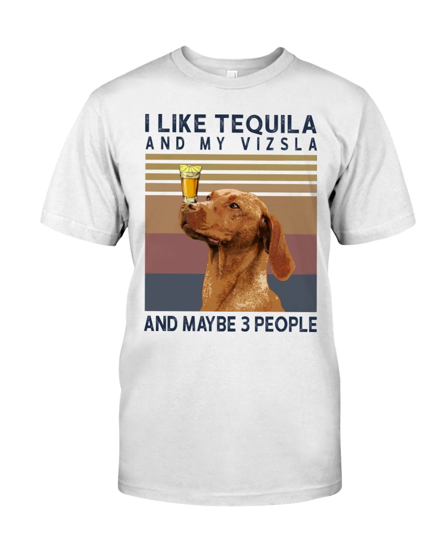 Tequila and Vizsla Classic T-Shirt