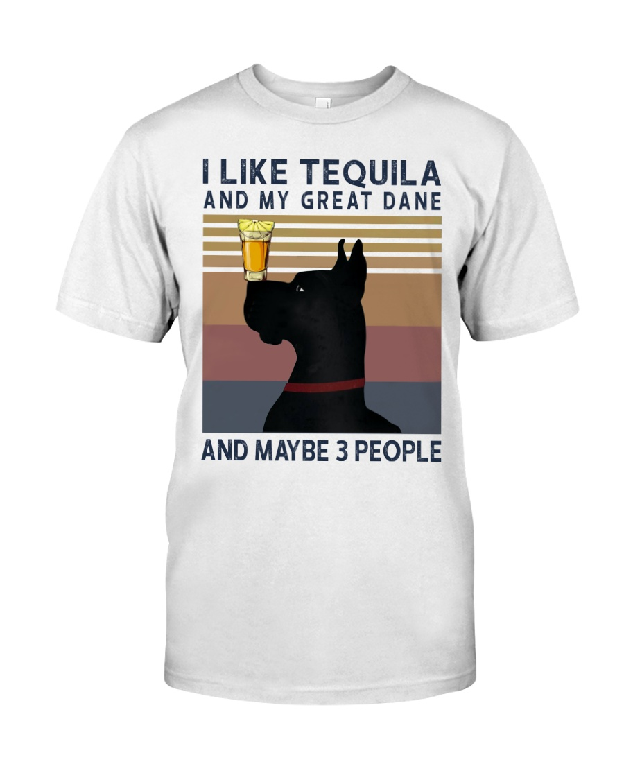 Tequila and Great Dane Classic T-Shirt