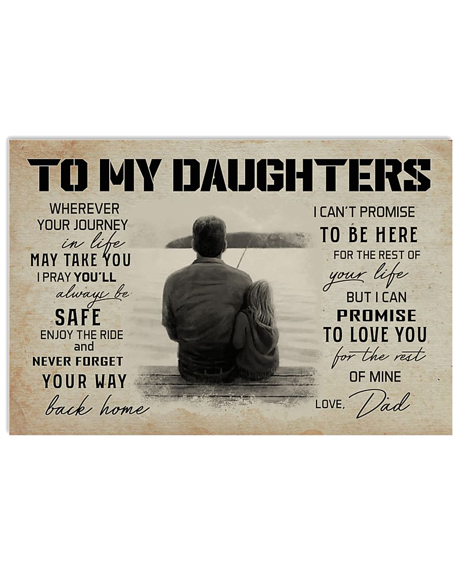 FISHING TO MY DAUGHTERS 17x11 Poster