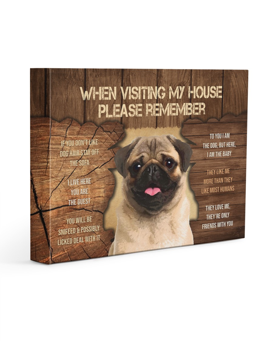 Visit home pug 14x11 Gallery Wrapped Canvas Prints