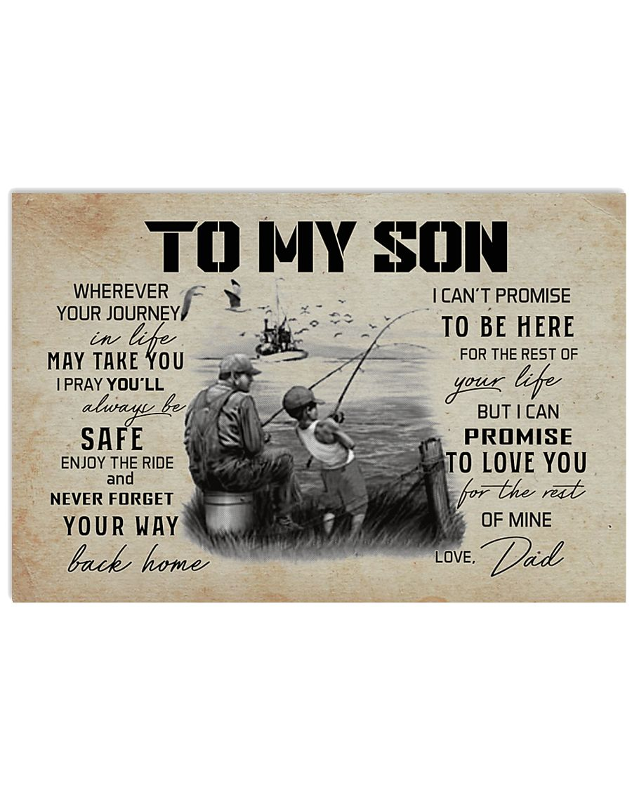 TO MY SON WHEREVER YOUR JOURNEY - FISHING 17x11 Poster