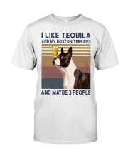 Tequila and Boston Terriers kp Classic T-Shirt front