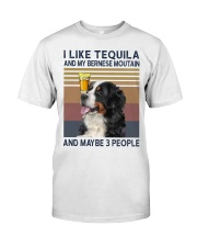 Tequila and bernese moutain Classic T-Shirt front