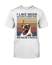 I like beer and my English Springer Spaniel Classic T-Shirt front