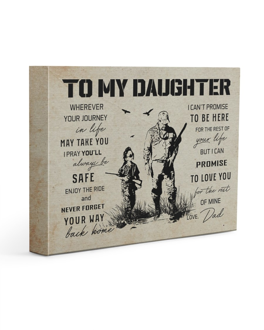 22 HUNTING-TO MY DAUGHTER 14x11 Gallery Wrapped Canvas Prints