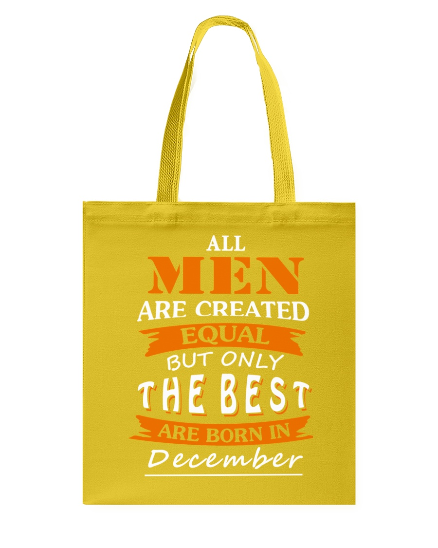 The Best Are Born In December Tote Bag