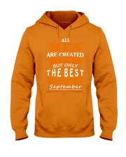 The Best Are Born In September Hooded Sweatshirt front