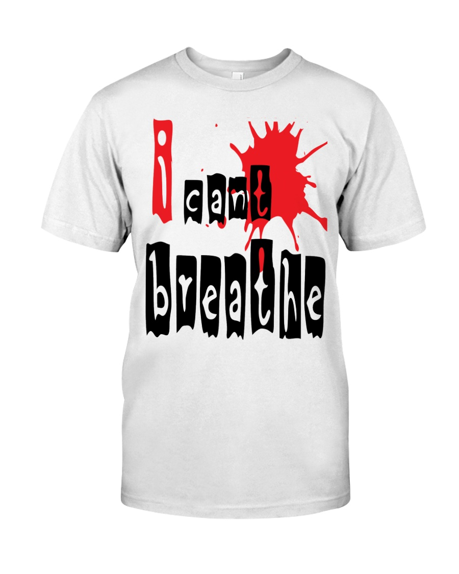i cant breathe Classic T-Shirt
