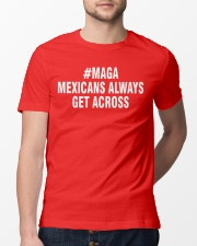 Maga Mexicans Classic T-Shirt lifestyle-mens-crewneck-front-13