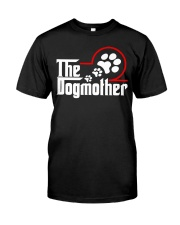 THE DOG MOTHER Classic T-Shirt front