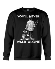 You'll never walk alone Crewneck Sweatshirt thumbnail