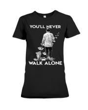 You'll never walk alone Premium Fit Ladies Tee thumbnail