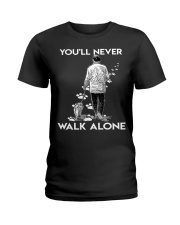 You'll never walk alone Ladies T-Shirt thumbnail