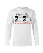 Class of 2020 the year when shit got real t-shirt Long Sleeve Tee thumbnail