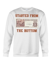 Food stamp started from the bottom shirt Crewneck Sweatshirt thumbnail