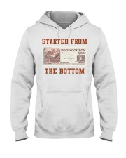 Food stamp started from the bottom shirt Hooded Sweatshirt thumbnail