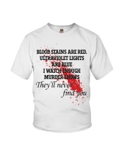 Blood stains are red ultraviolet lights shirt Youth T-Shirt thumbnail