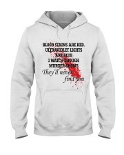 Blood stains are red ultraviolet lights shirt Hooded Sweatshirt thumbnail