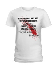 Blood stains are red ultraviolet lights shirt Ladies T-Shirt thumbnail