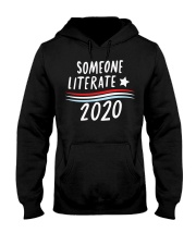 Someone Literate 2020 shirt Hooded Sweatshirt thumbnail