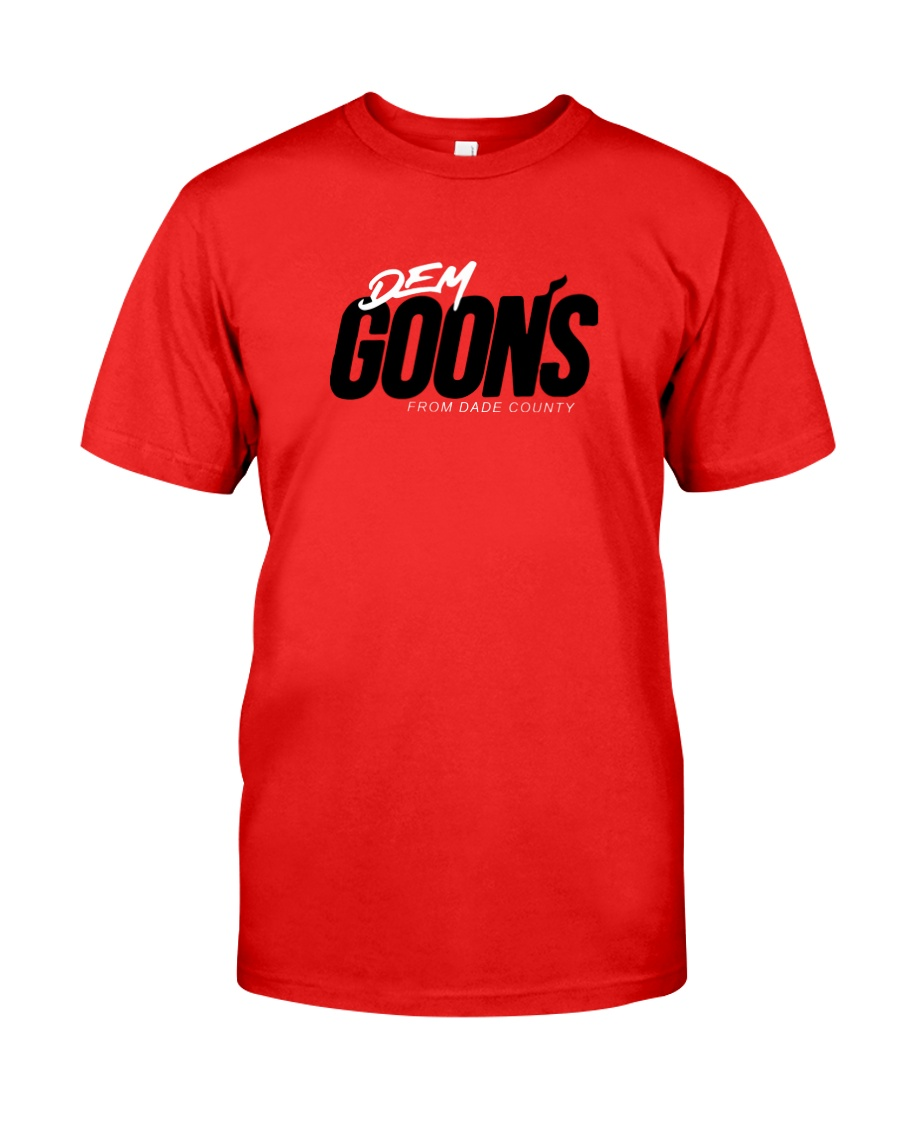 Dem Goons from dade county shirt Classic T-Shirt