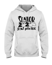 Senior 2020 shit gettin real t-shirt Hooded Sweatshirt thumbnail