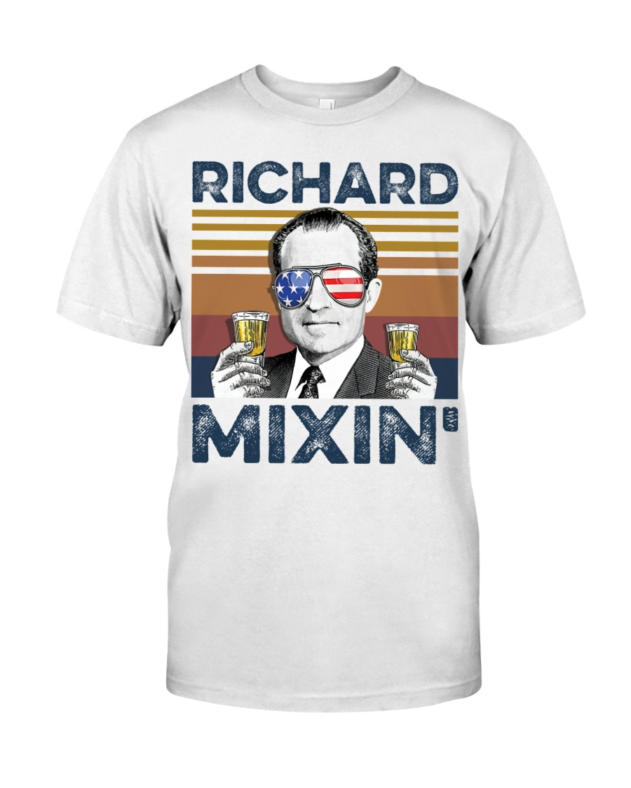 Richard Mixin 4th of July Independence shirt Classic T-Shirt
