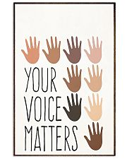 Your voice matters poster 11x17 Poster front