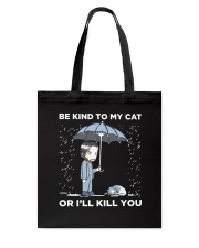 BE KIND TO MY CAT Tote Bag tile
