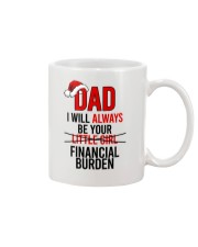 DAD U WILL ALWAYS BE YOUR FINANCIAL BURDEN Mug front