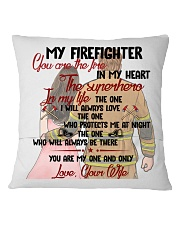 You Are In My Heart Firefighter  Square Pillowcase back