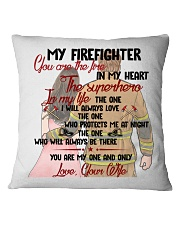 You Are In My Heart Firefighter  Square Pillowcase front