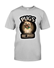 Pug not Drugs Classic T-Shirt front