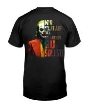 MIR NICHT AUF DEN SACK GEHEN Classic T-Shirt back