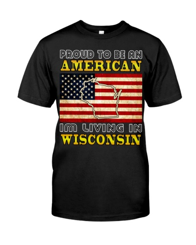 PROUD TO BE AMERICAN-LIVING IN WISCONSIN