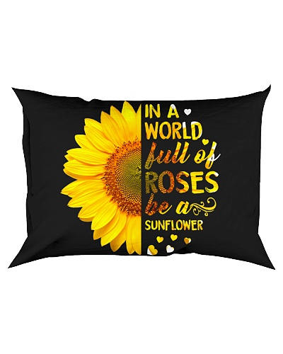 In a world full of ROSES be a SUNFLOWER