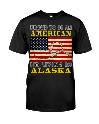 PROUD TO BE AMERICAN-LIVING IN ALASKA