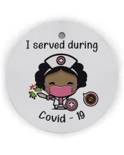 I Served During Covid-19 2 Circle ornament - single (wood) thumbnail