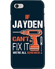 If Jayden Cant Fix It - We Are All Screwed Phone Case thumbnail