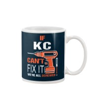 If Kc Cant Fix It - We Are All Screwed Mug thumbnail